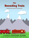 The Rounding Train: Activities for Rounding to the Nearest