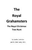 The Royal Grahamsters  - The Hunt for The Best Royal Chris