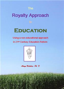 The Royalty Approach to Education (RATE)