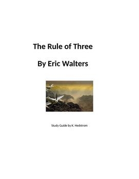 The Rule of Three by Eric Walters Study Guide with Exams