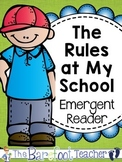 Back to School Activities - The Rules at My School Emergent Reader