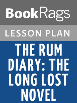 The Rum Diary: The Long Lost Novel Lesson Plans