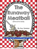 The Runaway Meatball {interactive book}