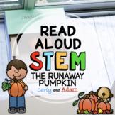 The Runaway Pumpkin Fall Read Aloud STEM Activity