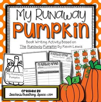 The Runaway Pumpkin --- Pumpkin Writing Book Activity With