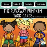 The Runaway Pumpkin Task Cards {EDITABLE}
