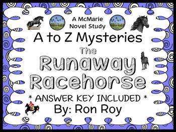 The Runaway Racehorse : A to Z Mysteries (Ron Roy) Novel Study / Comprehension