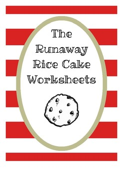 The Runaway Rice Cake Worksheets