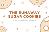 The Runaway Sugar Cookies: A Winter's Reader's Theater