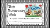 The Runaway Wok - Comprehension/Literature Study