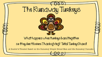 The Runawy Turkeys: A Reader's Theater