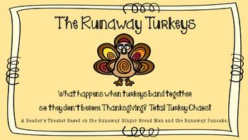 The Runawy Turkeys: A Reader's Theater