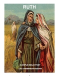 """""""Ruth""""  -  A Simple Bible Study"""