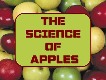 The SCIENCE OF APPLES!!  Hooray for Apples!! Make Science Fun!!
