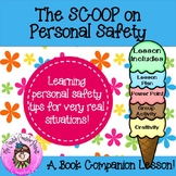 The SCOOP on Personal Safety Classroom Guidance Lesson on Stranger Danger