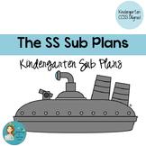 The SS Sub Plans: Kindergarten CCSS Aligned Sub Plans
