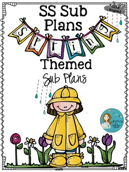 The SS Sub Plans: Spring Themed  CCSS Aligned Sub Plans