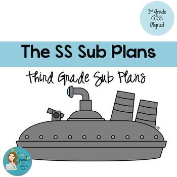 The SS Sub Plans: Third Grade CCSS Aligned Sub Plans