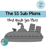 The SS Sub Plans: Third Grade CCSS Aligned Sub Plans