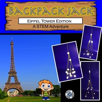 The STEM Adventures of Backpack Jack -- Eiffel Tower Edition