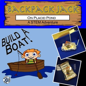 The STEM Adventures of Backpack Jack -- On the Placid Pond