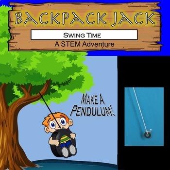 The STEM Adventures of Backpack Jack -- Swing Time! Pendulum Challenge