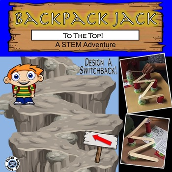 The STEM Adventures of Backpack Jack -- To the Top! Switchback Challenge