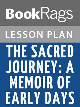 The Sacred Journey; a Memoir of Early Days Lesson Plans