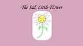 The Sad, Little Flower