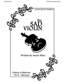 The Sad Violin - An Original Fairytale (SCHOOL EDITION)