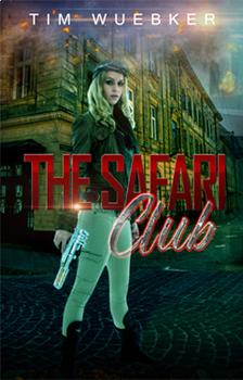 The Safari Club (a novel)