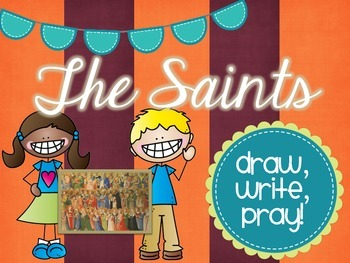The Saints: Draw, Write, Pray!