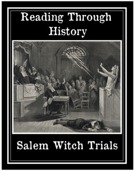 The Salem Witch Trials (Common Core)