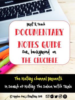 Print & Teach The Salem Witch Trials, Video Notes & Connection to The Crucible
