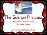 The Salmon Princess and Cinderella Unit
