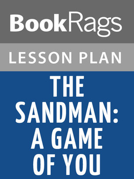 The Sandman: A Game of You Lesson Plans