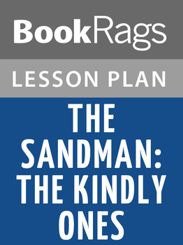 The Sandman: The Kindly Ones Lesson Plans