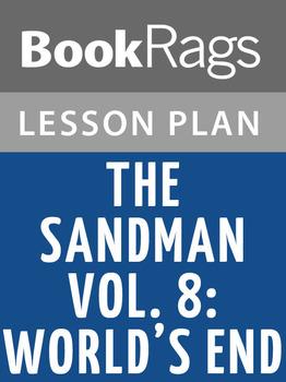 The Sandman Vol. 8: World's End Lesson Plans
