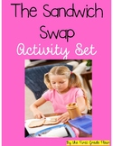 The Sandwich Swap Activity Set