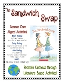 The Sandwich Swap: Promoting Kindness through Literature Based Activities