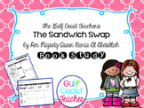 The Sandwich Swap Read-Aloud Book Study