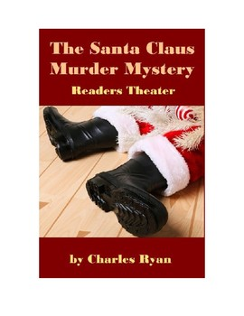 The Santa Claus Murder Mystery - Readers Theater