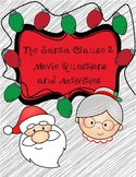 The Santa Clause 2 Movie questions, activities, etc.