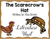 The Scarecrow's Hat By: Ken Brown [Literature Unit]