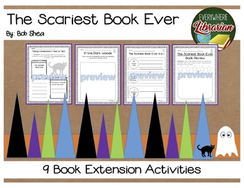 The Scariest Book Ever by Bob Shea 9 Literature Extension Activities NO PREP
