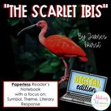 The Scarlet Ibis Digital Reader's Notebook (Paperless)
