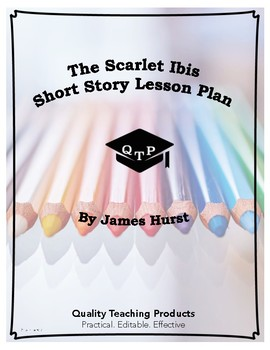 Lesson: The Scarlet Ibis by James Hurst Lesson Plan, Worksheets, Key, PPT