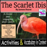 The Scarlet Ibis Short Story Activities and Vocabulary in Context