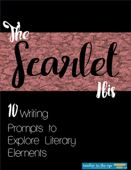 The Scarlet Ibis Writing Prompts with Bonus Vocab & Analysis Questions!