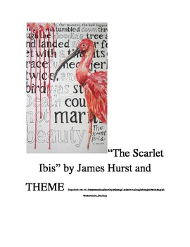 """""""The Scarlet Ibis"""" by James Hurst and THEME"""